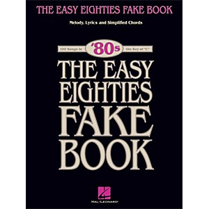Hal-Leonard-The-Easy-Eighties-Fake-Book---Melody-Lyrics---Simplified-Chords-For-100-Songs-Standard