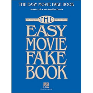 Hal-Leonard-The-Easy-Movie-Fake-Book---100-Songs-In-The-Key-Of-C-Standard