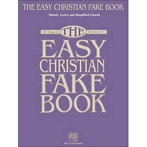 Hal-Leonard-The-Easy-Christian-Fake-Book---100-Songs-In-The-Key-Of-C-Standard