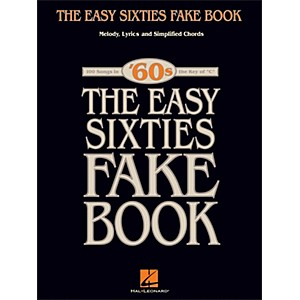 Hal-Leonard-The-Easy-Sixties-Fake-Book---Melody--Lyrics---Simplified-Chords---The-Key-Of-C-Standard