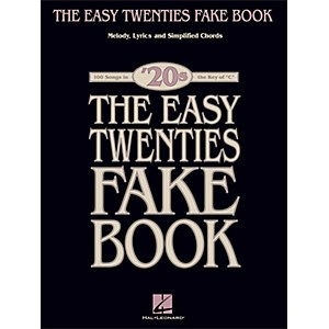 Hal-Leonard-The-Easy-Twenties-Fake-Book---100-Songs-In-The-Key-Of-C-Standard