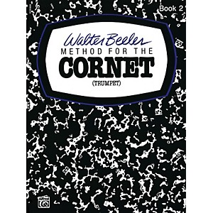 Alfred-Walter-Beeler-Method-for-the-Cornet--Trumpet--Book-II-Book-II-Standard