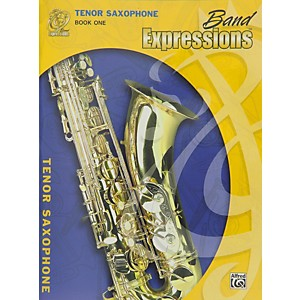 Alfred-Band-Expressions-Book-One-Student-Edition-Tenor-Saxophone-Book---CD-Standard