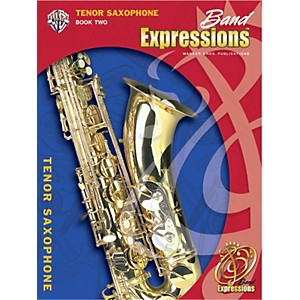Alfred-Band-Expressions-Book-Two-Student-Edition-Tenor-Saxophone-Book---CD-Standard