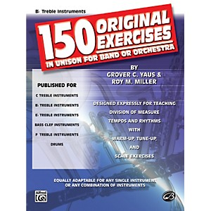 Alfred-150-Original-Exercises-in-Unison-for-Band-or-Orchestra-B-Flat-Treble-Instruments-Standard