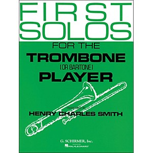 G--Schirmer-First-Solos-For-The-Trombone-Or-Baritone-Player-Standard
