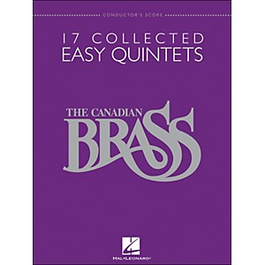 Hal-Leonard-The-Canadian-Brass--17-Collected-Easy-Quintets---Conductor-s-Score---Brass-Quintet-Standard