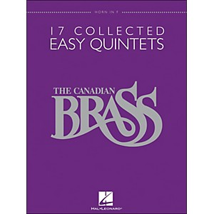 Hal-Leonard-The-Canadian-Brass--17-Collected-Easy-Quintets-Horn---Brass-Quintet-Standard