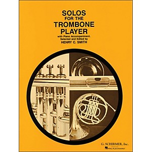 G--Schirmer-Solos-For-The-Trombone-Player-With-Piano-Accompaniment-Standard