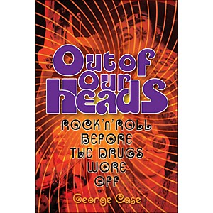 Backbeat-Books-Out-Of-Our-Heads---Rock-N-Roll-On-Drugs-Standard