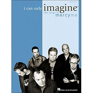 Integrity-Music-I-Can-Only-Imagine---The-Songs-Of-MercyMe-For-Piano-Solo-Standard