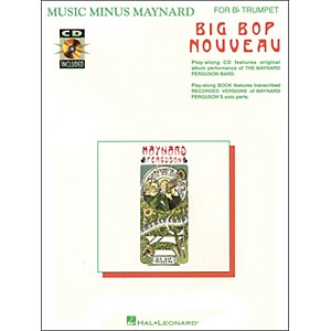 Hal-Leonard-Music-Minus-Maynard-Big-Bop-Nouveau-For-Bb-Trumpet-CD-Pkg-Standard