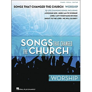 Hal-Leonard-Songs-That-Changed-The-Church---Worship-arranged-for-piano--vocal--and-guitar--P-V-G--Standard