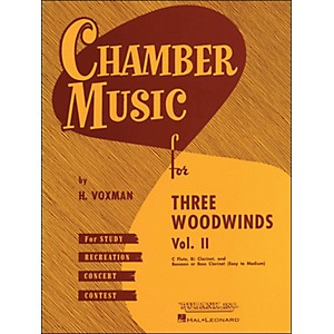 Hal-Leonard-Chamber-Music-For-Three-Woodwinds-Vol--2-Easy-To-Medium-Flute-Clarinet-Bassoon-Or-Bass-Clarinet-Standard