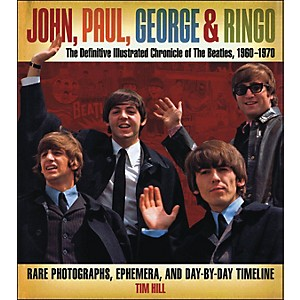Music-Sales-John-Paul-George---Ringo---The-Definitive-Illustrated-Chronicle-Of-The-Beatles-Standard