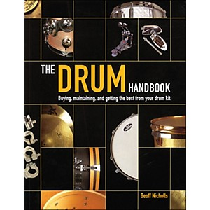 Backbeat-Books-The-Drum-Handbook---Buying--Maintaining--And-Getting-The-Best-From-Your-Drum-Kit-Standard
