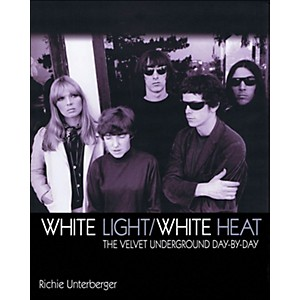Backbeat-Books-White-Light-White-Heat---The-Velvet-Underground-Day-By-Day-Standard