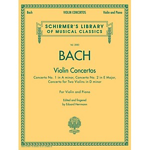 G--Schirmer-Violin-Concertos--A-Minor--E-Major--D-Minor-For-Two-Violins--Violin-Piano-By-Bach-Standard