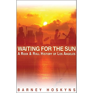 Backbeat-Books-Waiting-For-The-Sun---A-Rock--N--Roll-History-Of-Los-Angeles-Standard