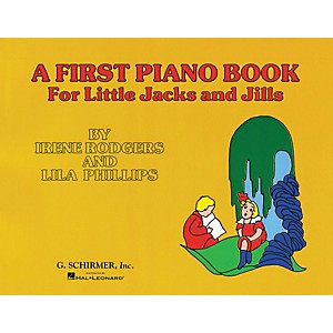 G--Schirmer-First-Piano-Book-For-Little-Jacks-And-Jills-By-Rodgers-Standard