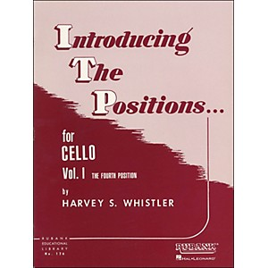 Hal-Leonard-Introducing-The-Positions-For-Cello-Vol-1-The-Fourth-Position-Standard