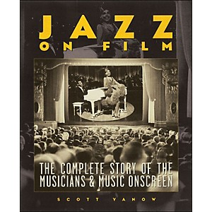 Backbeat-Books-Jazz-On-Film-The-Complete-History-Of-The-Musicians-And-Music-Onscreen-Softcover-Standard