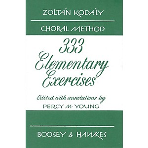 Boosey-and-Hawkes-333-Elementary-Exercises---Zoltán-Kodály-Choral-Method-Standard