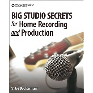Course-Technology-PTR-Big-Studio-Secrets-for-Home-Recording-and-Production-Book---CD-ROM-Standard