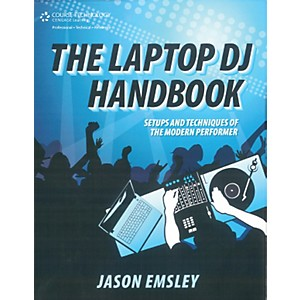 Course-Technology-PTR-Laptop-DJ-Handbook-Setups-and-Techniques-of-the-Modern-Performer-Book-Standard