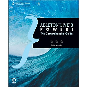 Course-Technology-PTR-Ableton-Live-8-Power--The-Comprehensive-Guide-Book-Standard