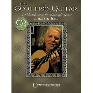 Centerstream-Publishing-The-Scottish-Guitar--40-Scottish-Tunes-For-Fingerstyle-Guitar--Book-CD--Standard