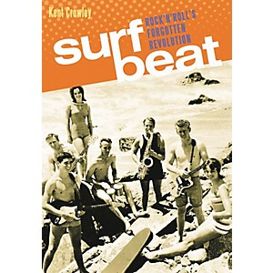Backbeat-Books-Surf-Beat--Rock-And-Roll-s-Forgotten-Revolution-Standard