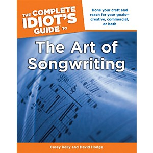Alfred-The-Complete-Idiot-s-Guide-to-the-Art-of-Songwriting-Book-Standard