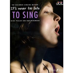 Faber-Music-It-s-Never-Too-Late-to-Sing-Book---2-CDs-Standard
