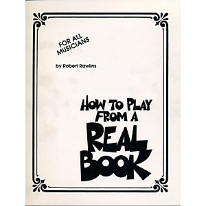 Hal-Leonard-How-To-Play-From-A-Real-Book---For-All-Musicians-Standard