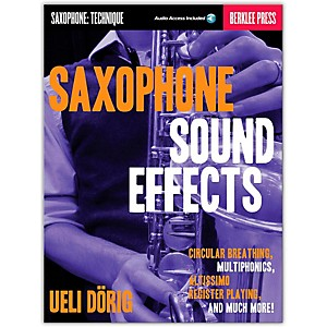 Berklee-Press-Sax-Snd-Fx-Circular-Breathing-Multiphonics-Altissimo-Register-Playing---More-Berklee-Press-Book-CD-Standard