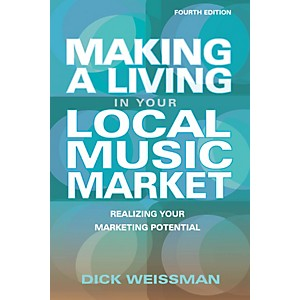 Hal-Leonard-Making-A-Living-In-Your-Local-Music-Market---Fourth-Edition-Standard