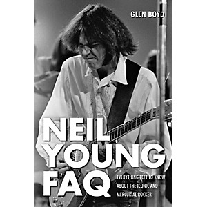 Hal-Leonard-Neil-Young-FAQ---Everything-Left-To-Know-About-The-Iconic-And-Mercurial-Rocker-Book-Standard