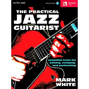 Berklee-Press-The-Practical-Jazz-Guitarist---Essential-Tools-for-Soloing--Comping-and-Performing-Book-CD-Standard