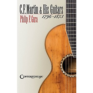 Hal-Leonard-C-F--Martin-And-His-Guitars-1796-1873-Softcover-Book-Standard