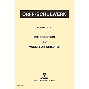 Schott-Introduction-To-Music-For-Children-by-Wilhelm-Keller-for-Orff-Standard