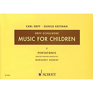 Schott-Music-For-Children-Vol--1-Pentatonic-by-Carl-Orff-Arranged-by-Gunild-Keetman-and-Margaret-Murray-Standard