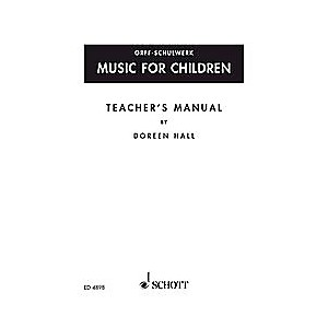 Schott-Music-For-Children-Teacher-s-Manual-by-Doreen-Hall-Standard