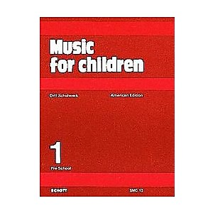 Schott-Music-For-Children-Volume-1--Preschool-by-Carl-Orff-and-Gunild-Keetman-Standard