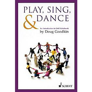 Schott-Play--Sing---Dance---An-Introduction-To-Orff-Schulwerk-Standard