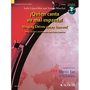 Schott-Quien-Canta-Su-Mal-Espanta--Singing-Drives-Away-Sorrow----Book-DVD-Standard