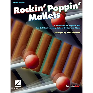 Hal-Leonard-Rockin--Poppin--Mallets-Collection-of-Popular-Hits-for-Orff-Inst-Vocals-Guitar-Piano-Teacher-Ed-Standard