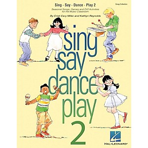 Hal-Leonard-Sing-Say-Dance-Play-2-Song-Collection--Seasonal-Songs---Orff-Activities-for-Elementary--Standard