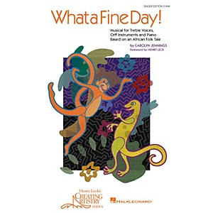 Hal-Leonard-What-a-Fine-Day--Musical-for-Treble-Voices--Orff-Instruments-and-Piano--Singer-s-5-Pack--Standard