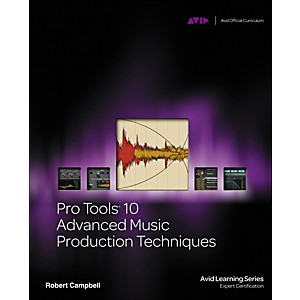 Cengage-Learning-Pro-Tools-10-Advanced-Music-Production-Techniques-Book-DVD-Standard